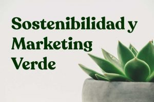 sostenibilidad marketing verde