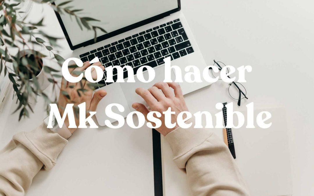 como hacer marketing sostenible