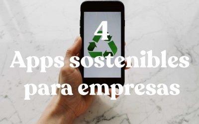 Cuatro aplicaciones sostenibles para empresas