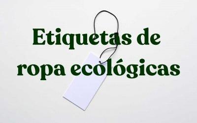 Tipos de etiquetas de ropa ecológicas para tu marca de moda